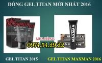 Gel Titan Maxman tăng kích thước cậu nhỏ mới